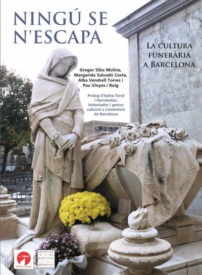 """Compra el llibre """"Ningú se n'escapa, la Cultura Funerària a Barcelona"""" fent clic sobre la imatge."""